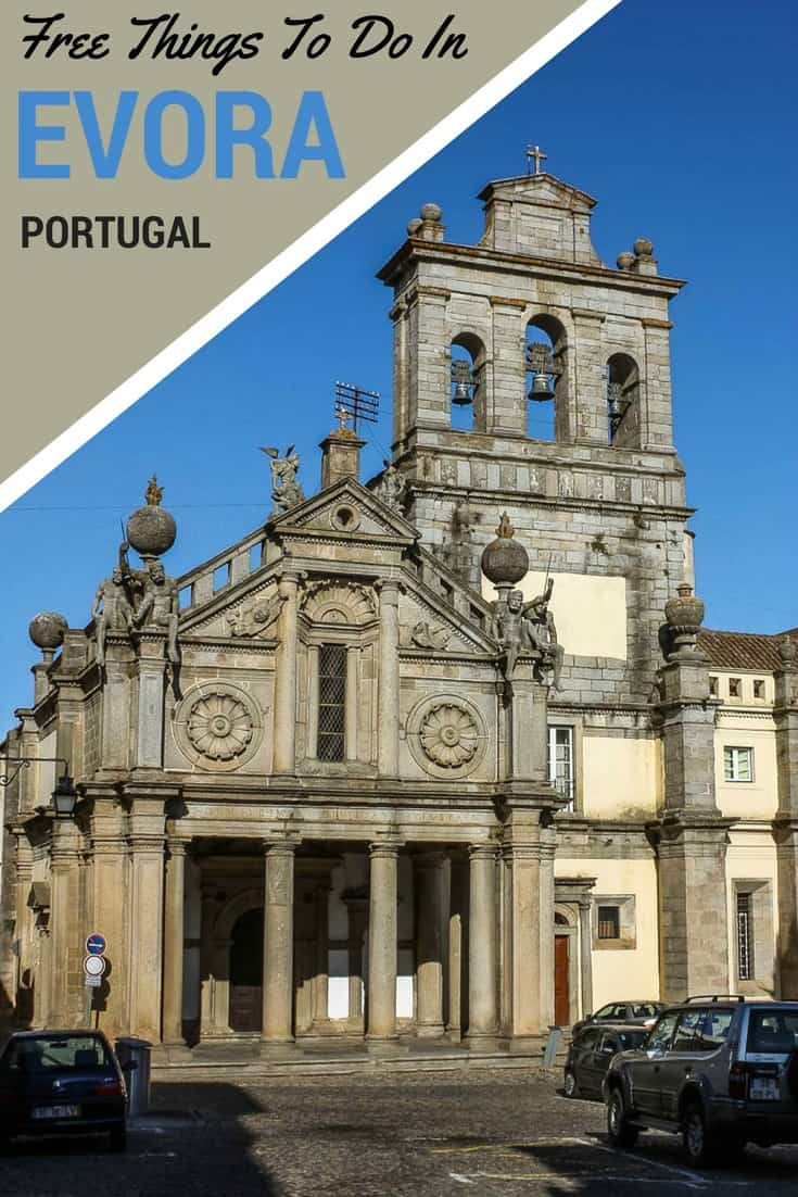A photo list of 30 free or nearly free things to do in Evora Portugal including a chapel built from the bones and skull of 5000 humans.