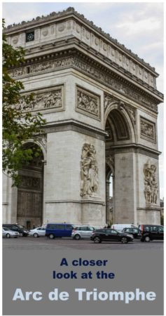 Arc de Triomphe in Paris France. Article contains a closer look in photos.