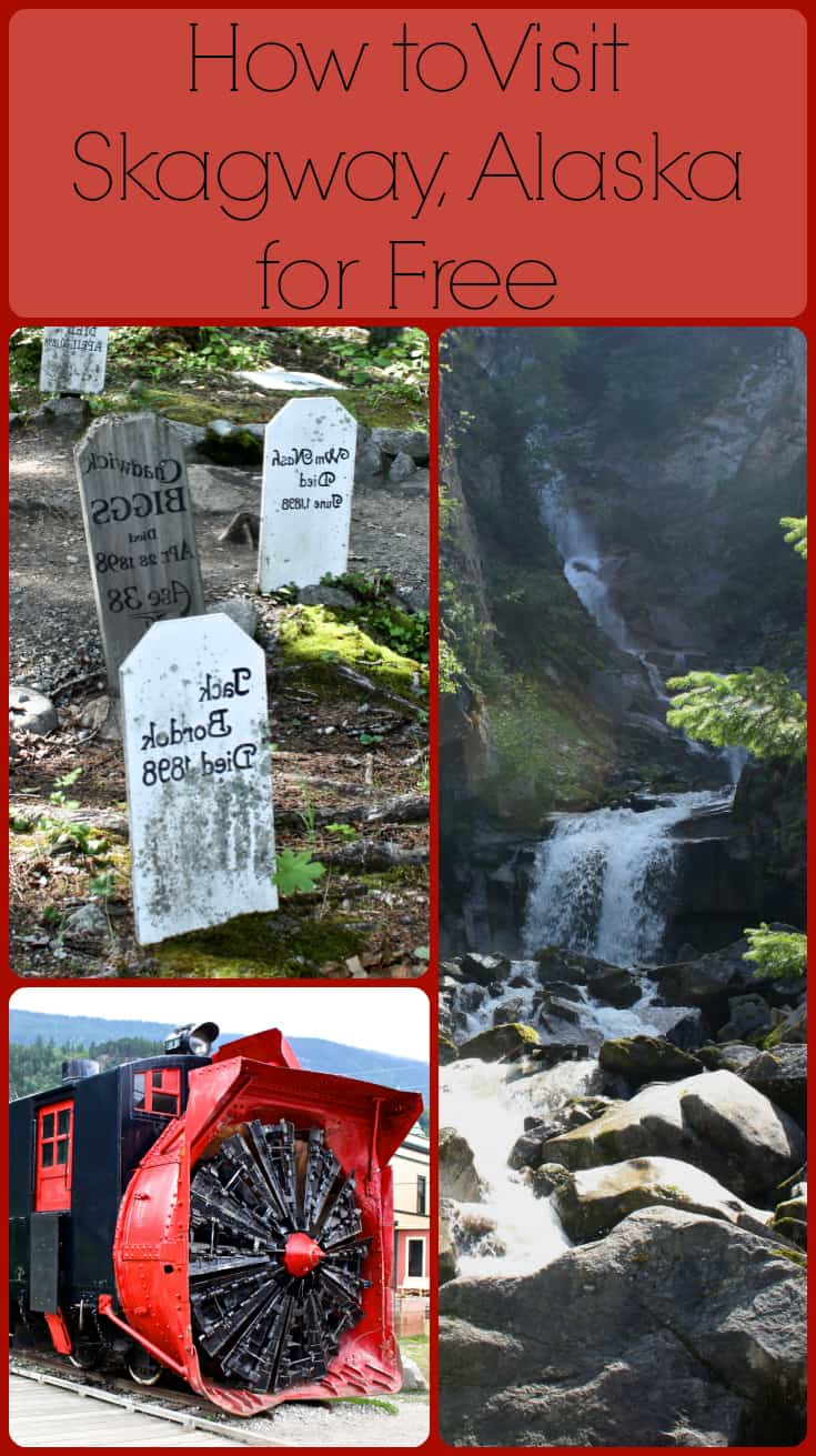 Skagway Alaska is easy to see for free (or nearly free) if you know where to go and what to do. This photo based article will set you on the path.