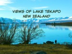 Photos of Lake Tekapo: Is This New Zealand Most Beautiful Spot?
