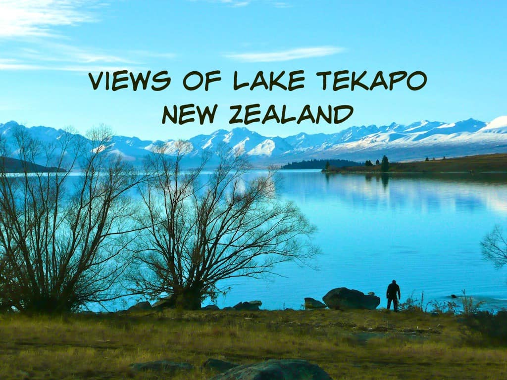 Views Lake Tekapo New Zealand