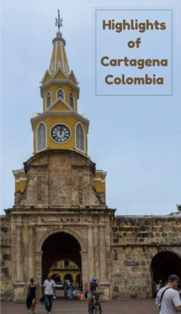 Highlights of Cartagena Colombia