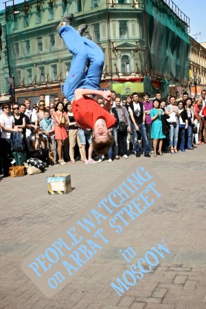 People Watching on Arbat Street in Moscow Russia