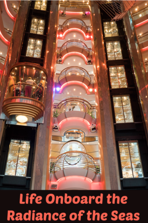 Life onboard Radiance of the Seas - part of the Royal Caribbean fleet