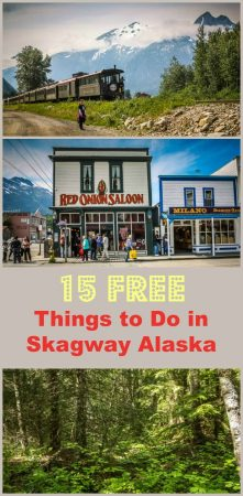 Tips for visiting the sights of Skagway, Alaska, for free.