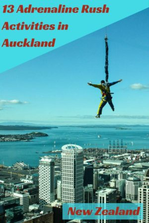 Adrenaline rush activities and fun things to do in Auckland New Zealand