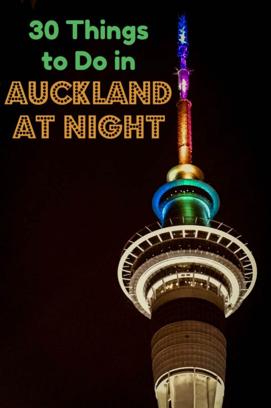 30 Fun Things to Do in Auckland New Zealand at Night