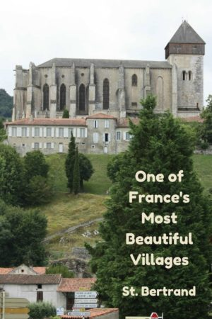 St. Bertrand de Comminges. Read the article for more images of this town listed as one of the most beautiful villages in France