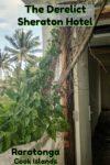 Edificios ruinosos del nunca terminado Sheraton Hotel en Rarotonga en las Islas Cook