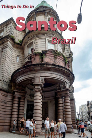 Visiting the Santos coffee museum is one of several interesting things to do in Santos Brazil.