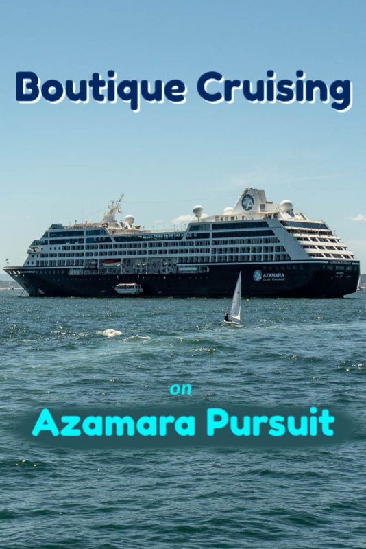 We loved the boutique style cruising of the Azamara Pursuit.