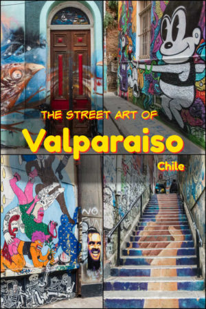 A city covered in street art, Valparaiso Chile is a colourful example of personal expression, featuring emotional, entertaining and political artwork.