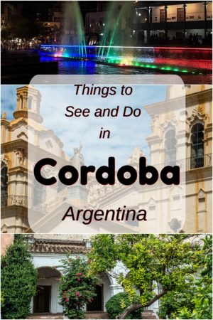 Cordoba Argentina is an eclectic mix of Jesuit historic sites and the modern enthusiasm found in large university cities