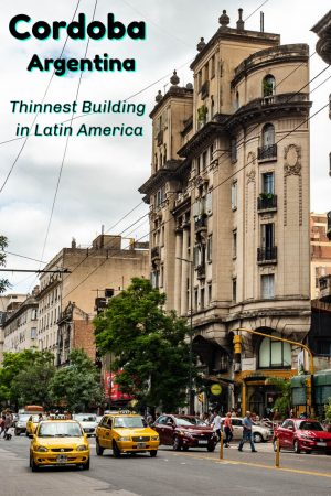 La Mundial, the thinnest building in Latin America is one of the many unique things to see in Cordoba Argentina.