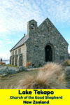 The Church of the Good Shepard stands on shore of Lake Tekapo in New Zealand