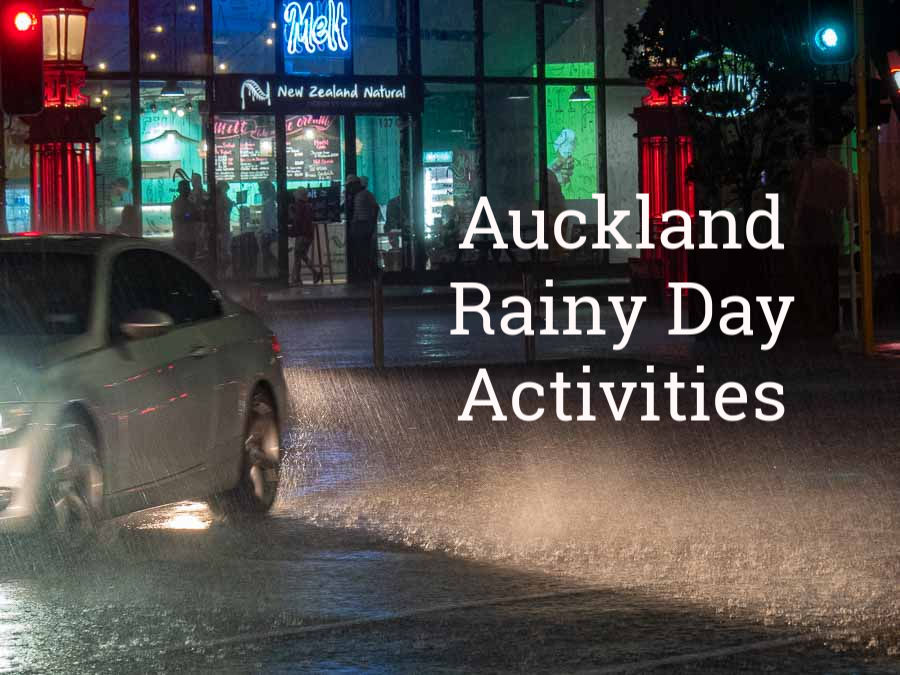 40+ Rainy Day Indoor Activities in Auckland New Zealand