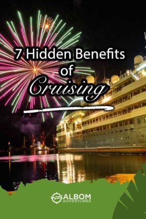 Fireworks overhead as we discuss 7 hidden benefits of cruising