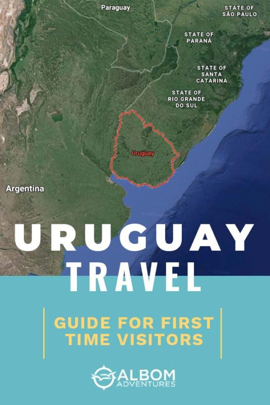 Guide for first time visitors to Uruguay