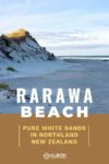 View of white sand dunes, beach and Pacific ocean from Rarawa Beach in Northland New Zealand